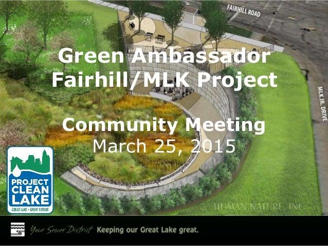 Green Ambassador Fairhill/MLK Project Community Meeting March 25, 2015