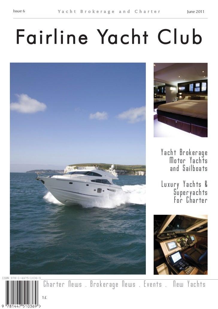 Fairline yacht club magazine fairline yachts brokerage and charter issue 6 toneelgroepblik Images