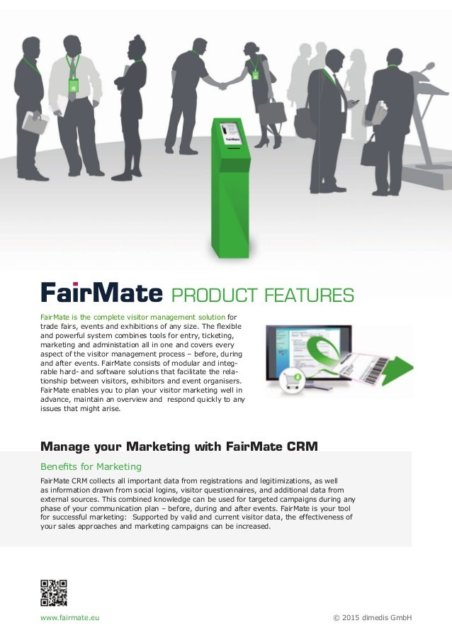 FairMate is the complete visitor management solution for trade fairs, events and exhibitions of any size. The flexible and ...