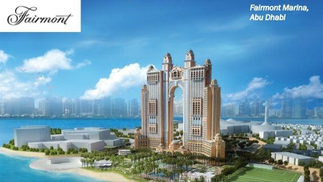 FAIRMONT MARINA, ABU DHABI August 6, 2018 Fairmont Marina, Abu Dhabi