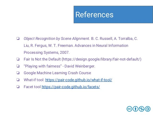 ❏ Object Recognition by Scene Alignment. B. C. Russell, A. Torralba, C. Liu, R. Fergus, W. T. Freeman. Advances in Neural ...