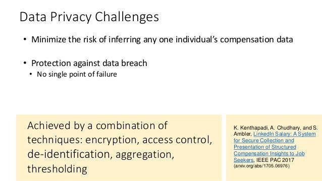 Data Privacy Challenges • Minimize the risk of inferring any one individual's compensation data • Protection against data ...