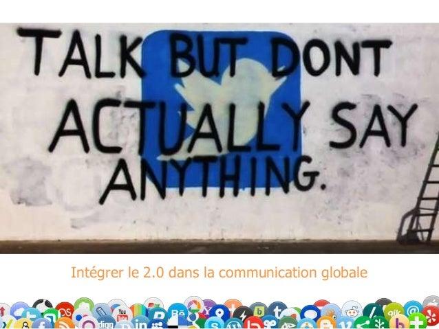 Intégrer le 2.0 dans la communication globale