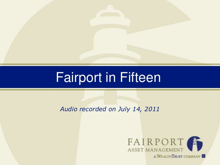 Fairport in Fifteen<br />Audio recorded on July 14, 2011<br />
