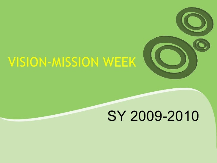 VISION-MISSION WEEK  SY 2009-2010
