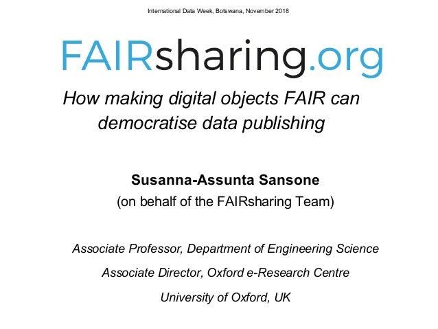 Susanna-Assunta Sansone (on behalf of the FAIRsharing Team) Associate Professor, Department of Engineering Science Associa...