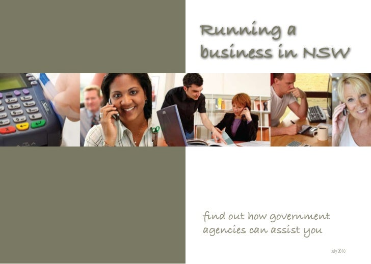 Running abusiness in NSWfind out how governmentagencies can assist you                          July 2010