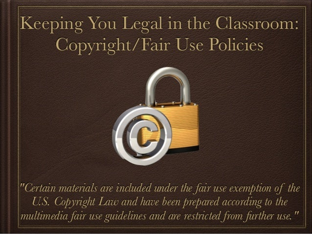 "Copyright/Fair Use     Guidelines for Educators""Certain materials are included under the fair use exemptionof the U.S. Cop..."