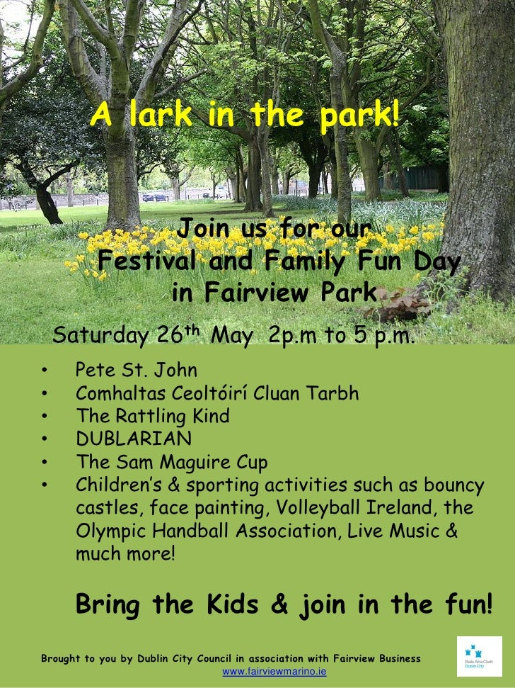 A lark in the park!                  Join us for our           Festival and Family Fun Day                 in Fairview Par...