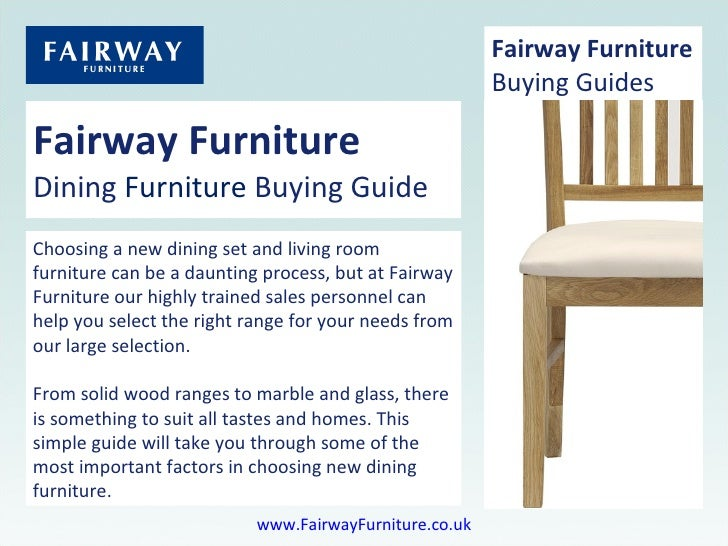 Fairway Furniture Dining  Furniture  Buying Guide Choosing a new dining set and living room furniture can be a daunting pr...
