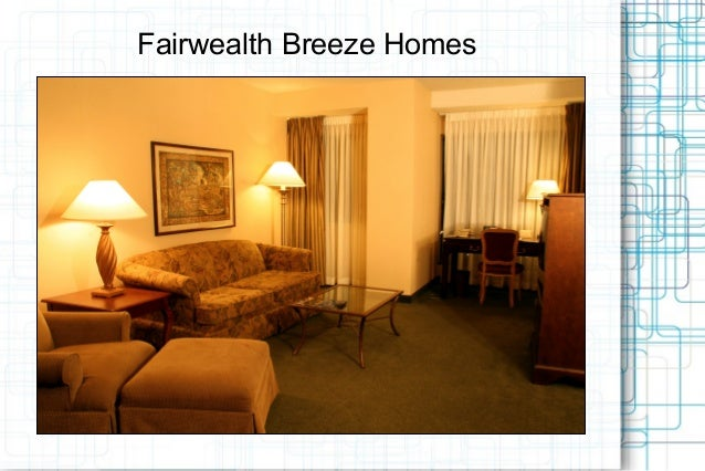 Fairwealth Breeze Homes