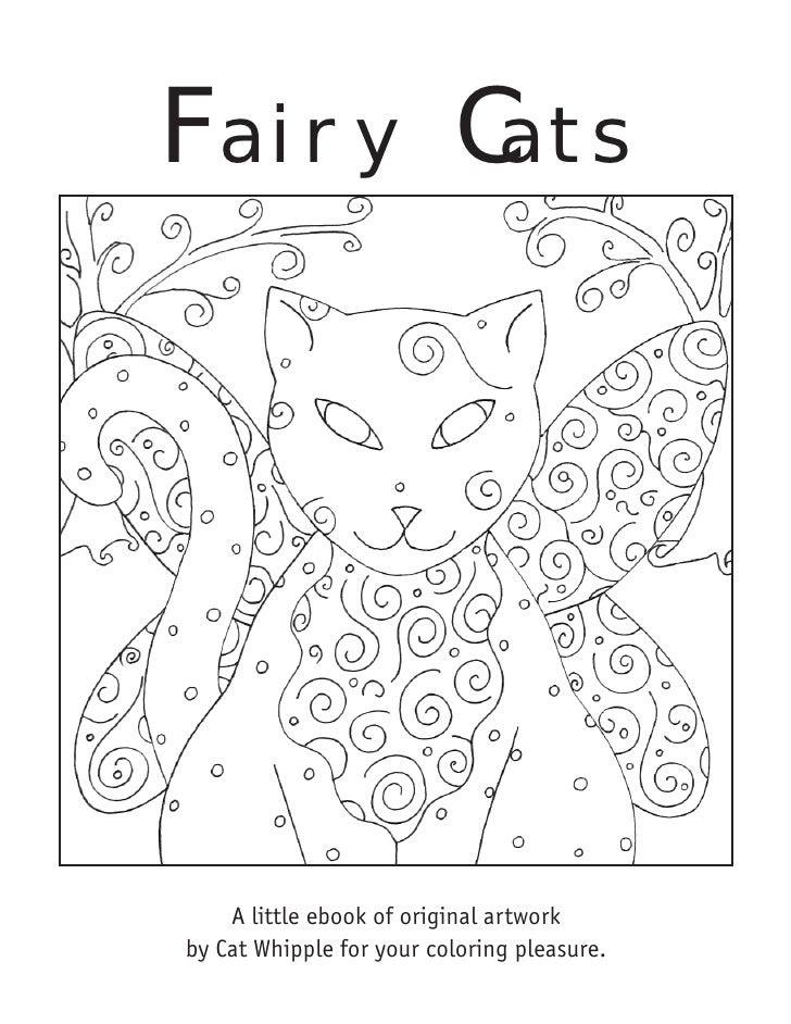 F airy C ats         A little ebook of original artwork by Cat Whipple for your coloring pleasure.