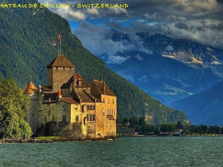 CHATEAU DE CHILLON - SWITZERLAND