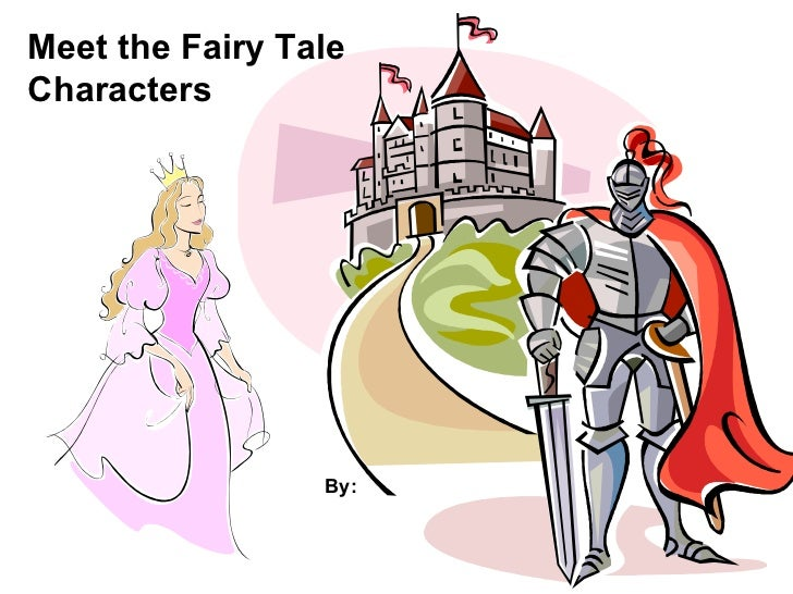 Meet The Fairy Tale Characters By
