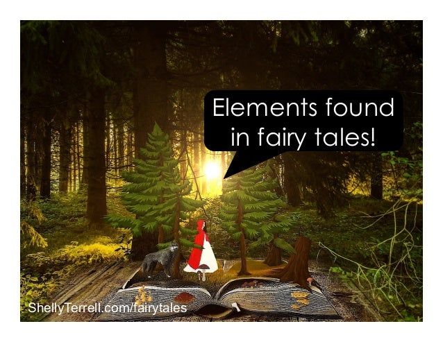 Elements found in fairy tales! ShellyTerrell.com/fairytales