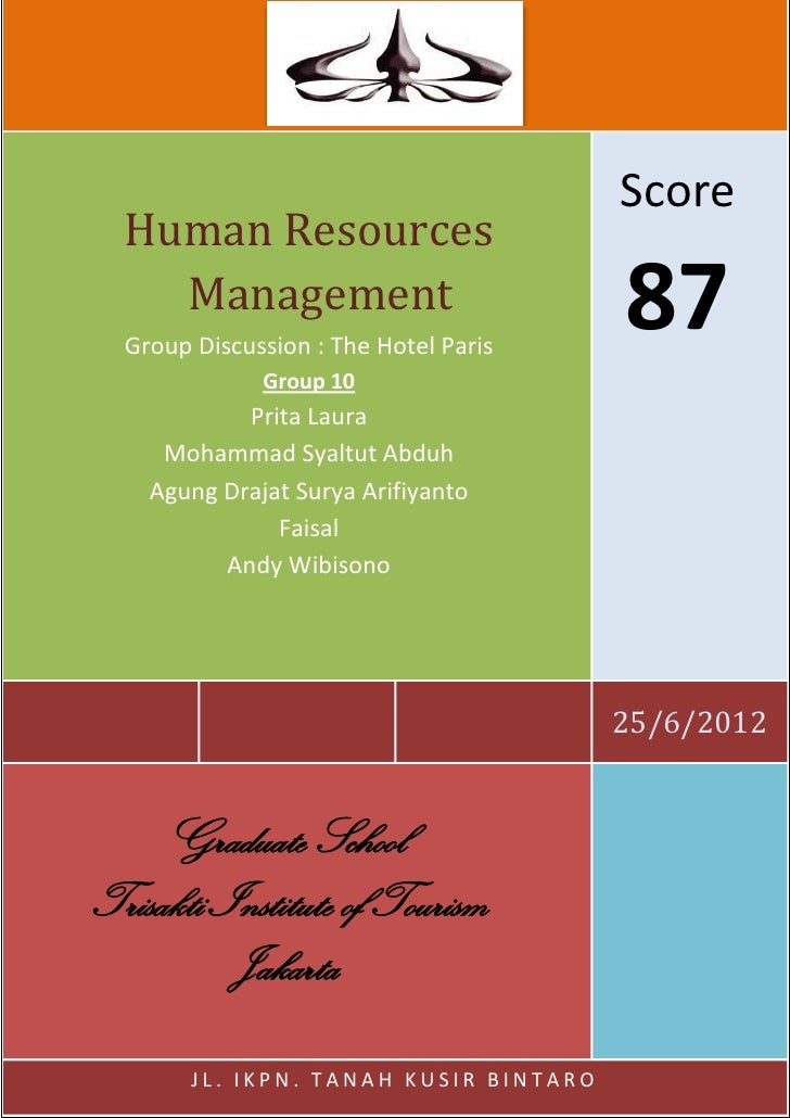 human resources hotel motivation case study Running head: human resource management at hilton hotel  investigation of human resource management issues in the hotel industry: case  study of  employees are intrinsically and extrinsically motivated to work the  two.