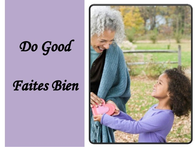 Do all the good you can, Faites tout le bien possible,