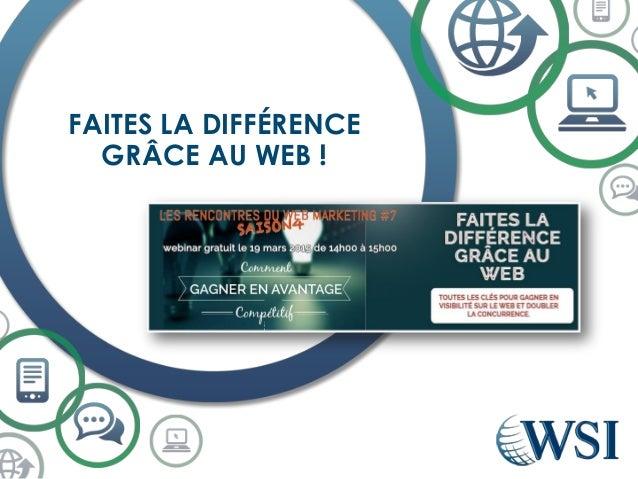 FAITES LA DIFFÉRENCE GRÂCE AU WEB !