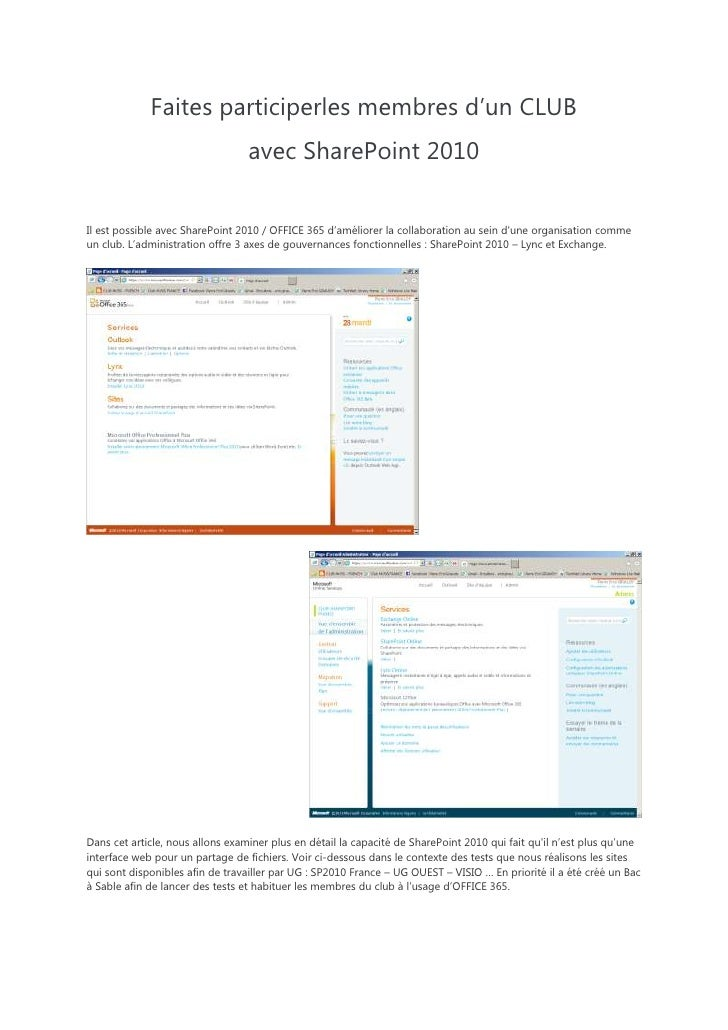 Faites participer les membres d'un CLUB <br />avec SharePoint 2010<br />In the previous post we looked at how SharePoint c...