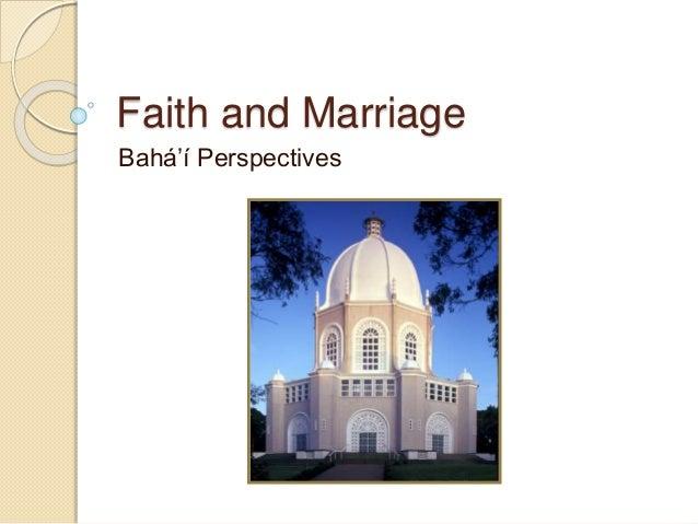 Faith and Marriage Bahá'í Perspectives