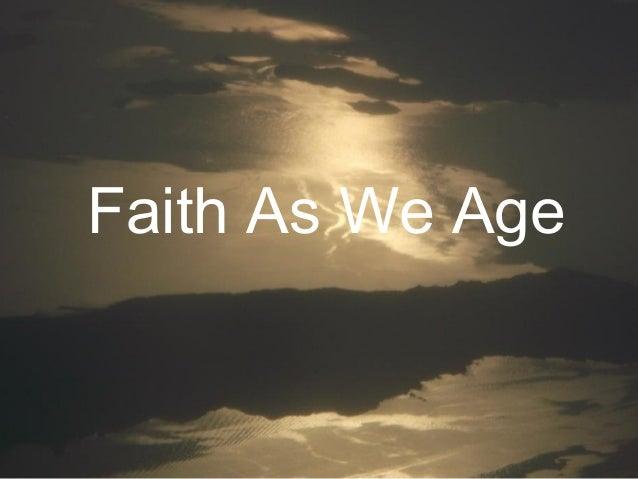 Faith As We Age