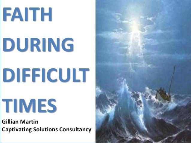 faith in difficult times