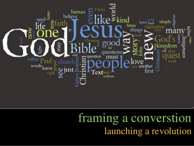 framing a converstion launching a revolution Text
