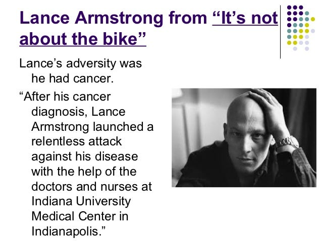 lance armstrong and overcoming obstacles essay 27-4-2009 who are 3 famous people who have had to overcome obstacles to achieve their  lance armstrong:  can someone read and help me revise me college essay.