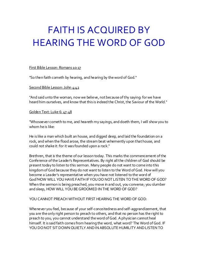 """FAITH IS ACQUIRED BY HEARING THE WORD OF GOD First Bible Lesson: Romans 10:17 """"So then faith cometh by hearing, and hearin..."""