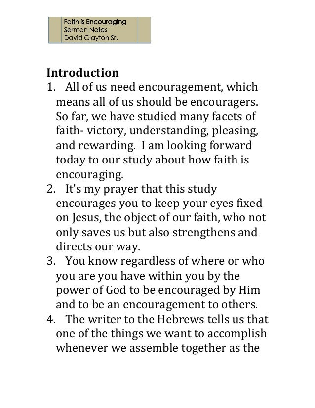 Introduction   1. All  of  us  need  encouragement,  which   means  all  of  us  should...