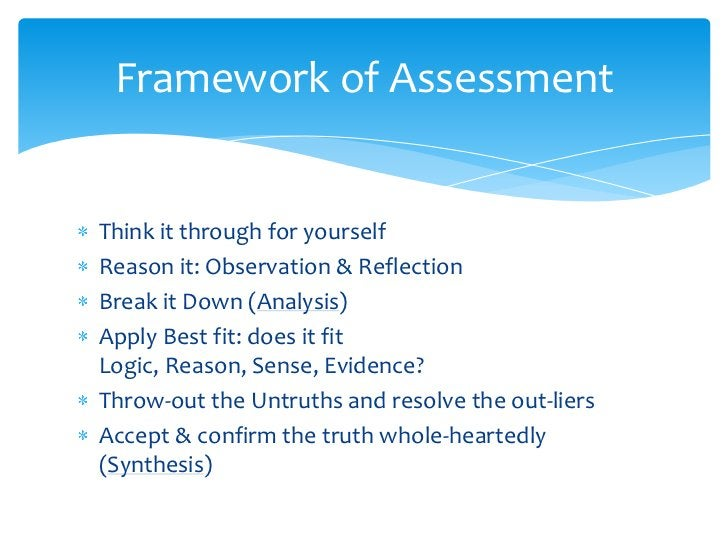 Think it through for yourself<br />Reason it: Observation & Reflection<br />Break it Down (Analysis)<br />Apply Best fit: ...
