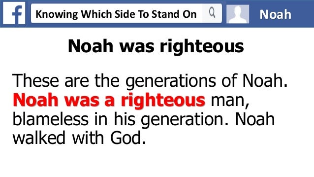 Was Noah a Righteous Man? This Week's Torah Commentary