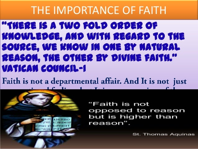 the importance of faith in my life The bible is considered the most important book in the world simply because it is god's word the bible teaches you the truth and demonstrates any lack in your life and faith it brings order to your life and shows you what is right and good.