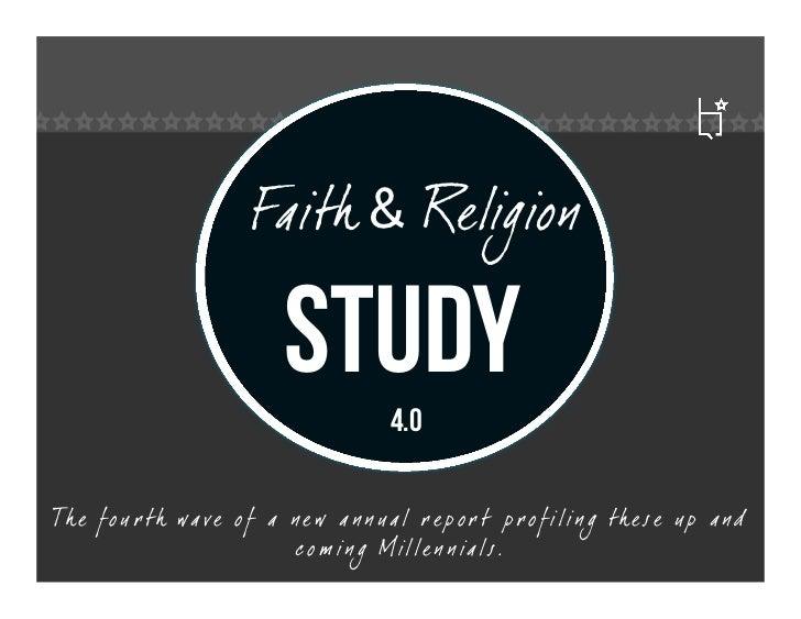 Faith & Religion                              study        4.0Th e fo u r th wa ve o f a n e w a n n ua l r e p o r t p r ...