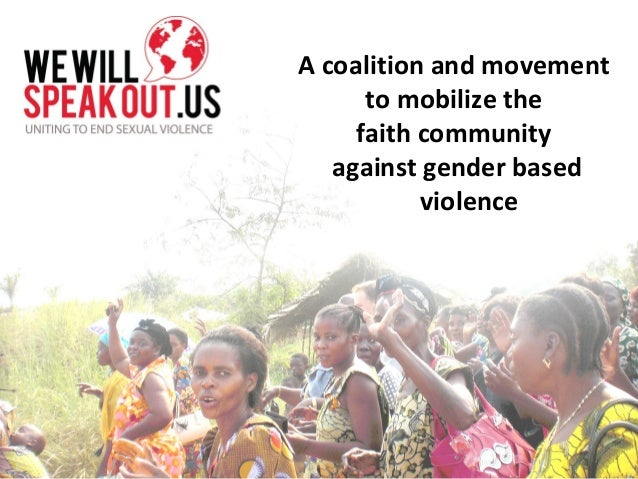 A coalition and movement to mobilize the faith community against gender based violence