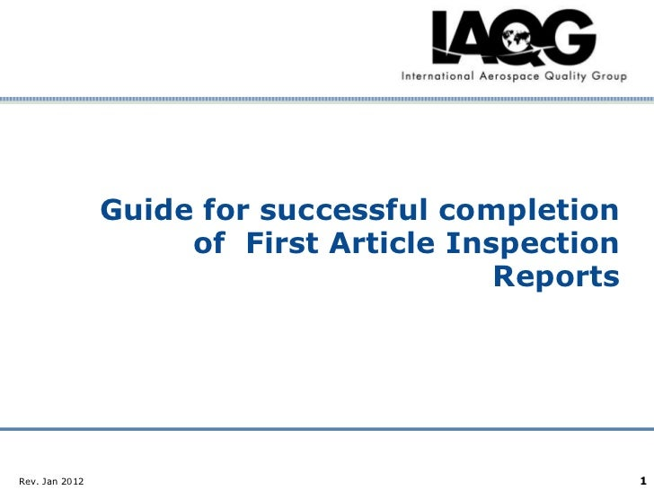 Guide for successful completion                  of First Article Inspection                                      ReportsC...