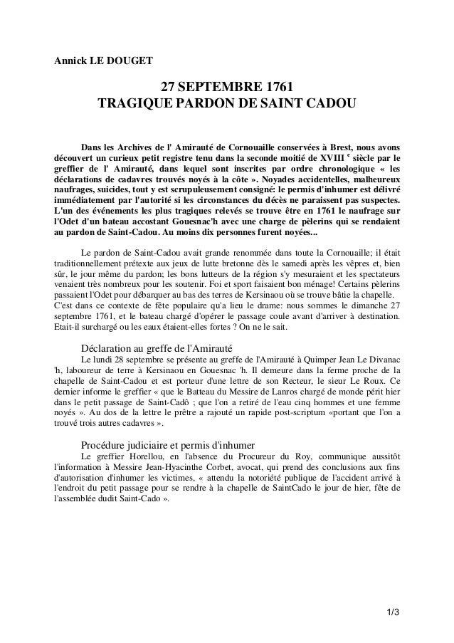 Annick LE DOUGET  27 SEPTEMBRE 1761 TRAGIQUE PARDON DE SAINT CADOU Dans les Archives de l' Amirauté de Cornouaille conserv...