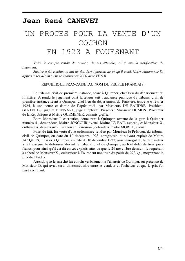 Jean René CANEVET  UN PROCES POUR LA VENTE D'UN COCHON EN 1923 A FOUESNANT Voici le compte rendu du procès, de ses attendu...