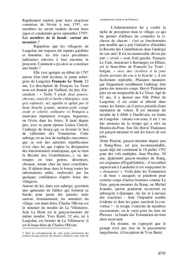 Rapidement repérés pour leurs exactions commises de février à mai 1797, ses membres ne seront traduits devant leurs juges ...