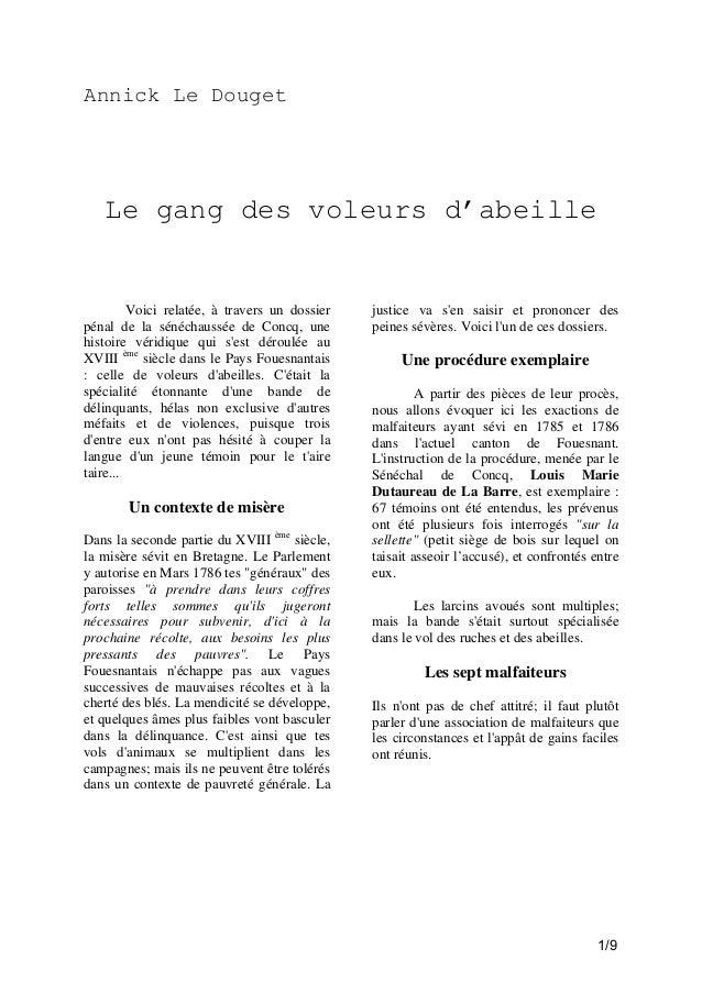 Annick Le Douget  Le gang des voleurs d'abeille  Voici relatée, à travers un dossier pénal de la sénéchaussée de Concq, un...