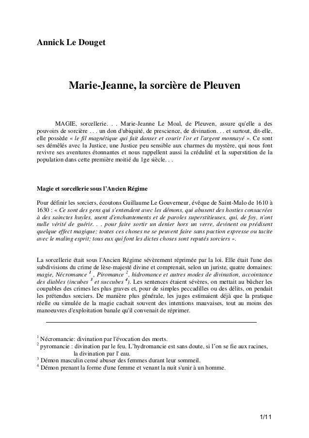 Annick Le Douget  Marie-Jeanne, la sorcière de Pleuven  MAGIE, sorcellerie. . . Marie-Jeanne Le Moal, de Pleuven, assure q...