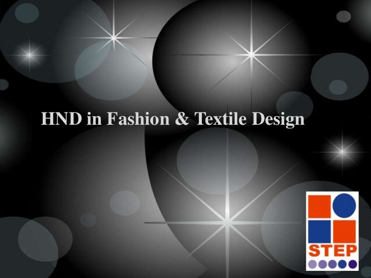 HND in Fashion & Textile Design <br />