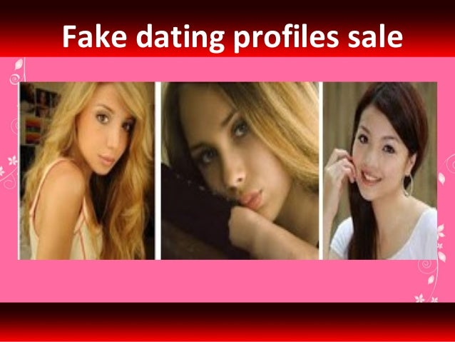 Dating profiles for sale
