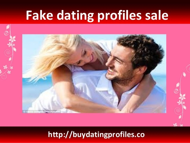Fake profile dating seiten