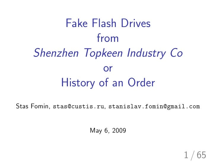 Fake Flash Drives                 from     Shenzhen Topkeen Industry Co                   or          History of an Order ...