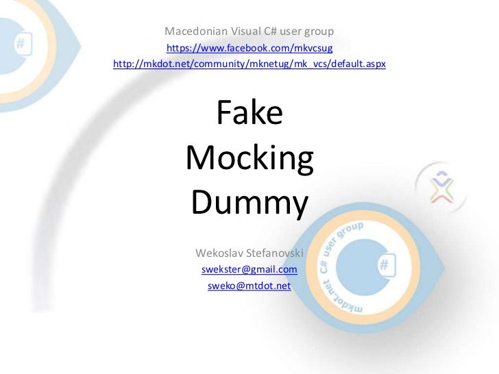 Macedonian Visual C# user group           https://www.facebook.com/mkvcsughttp://mkdot.net/community/mknetug/mk_vcs/defaul...