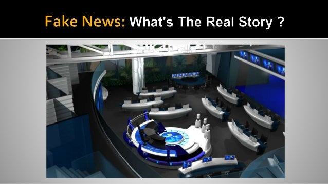  Phenomenon of fake news, and what we as news consumers can do about it.  Changes in the news industry, politics and new...