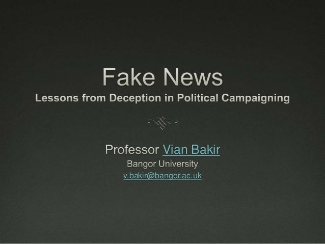 Vian Bakir v.bakir@bangor.ac.uk