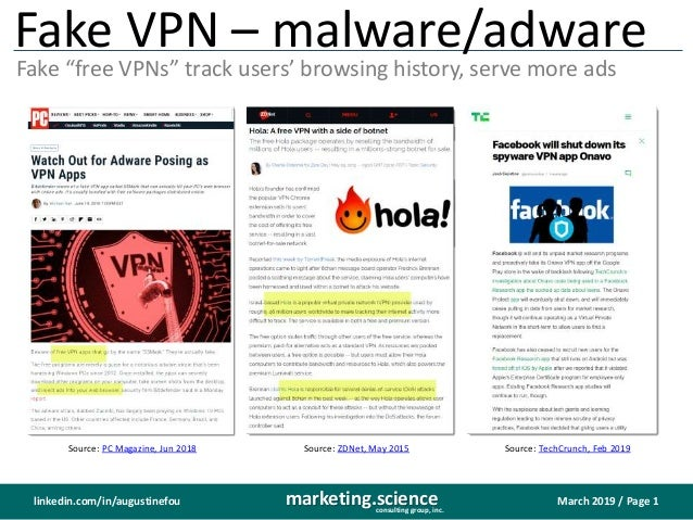 """March 2019 / Page 1marketing.scienceconsulting group, inc. linkedin.com/in/augustinefou Fake VPN – malware/adware Fake """"fr..."""