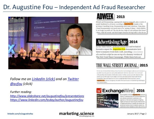 January 2017 / Page 2marketing.scienceconsulting group, inc. linkedin.com/in/augustinefou Dr. Augustine Fou – Independent ...